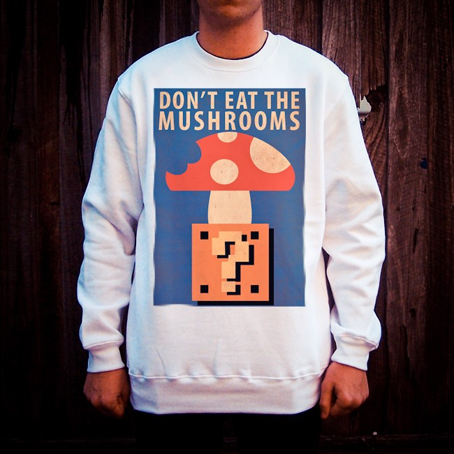 DON'T EAT THE MUSHROOMS WHITE CREW