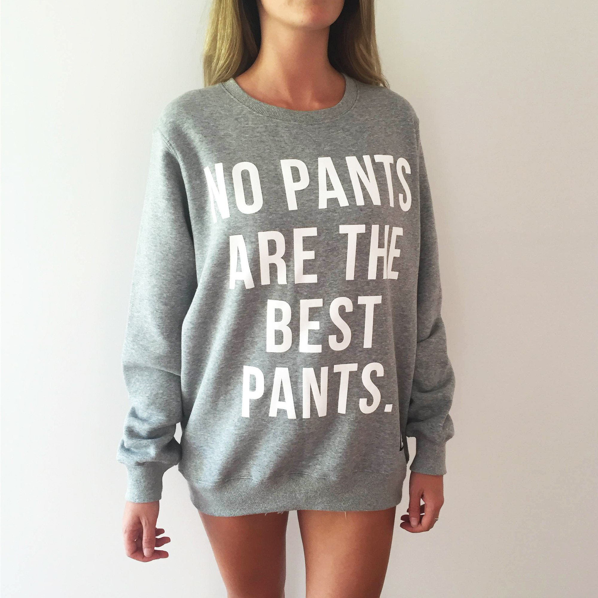 NO PANTS WHITE TEXT CREW