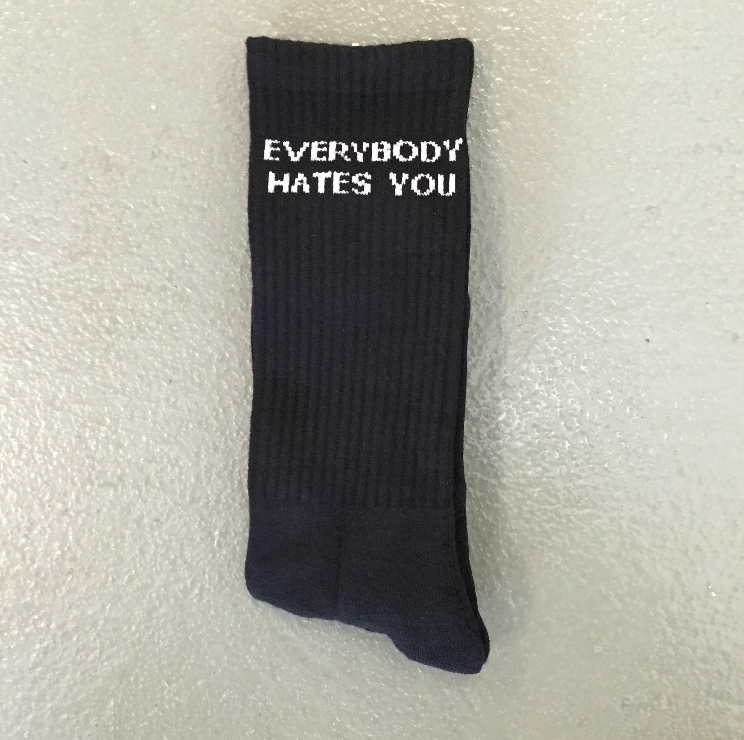 BLACK EVERYBODY HATES YOU SOCKS