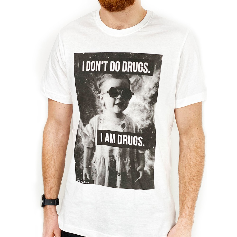 I DON'T DO DRUGS WHITE TEE