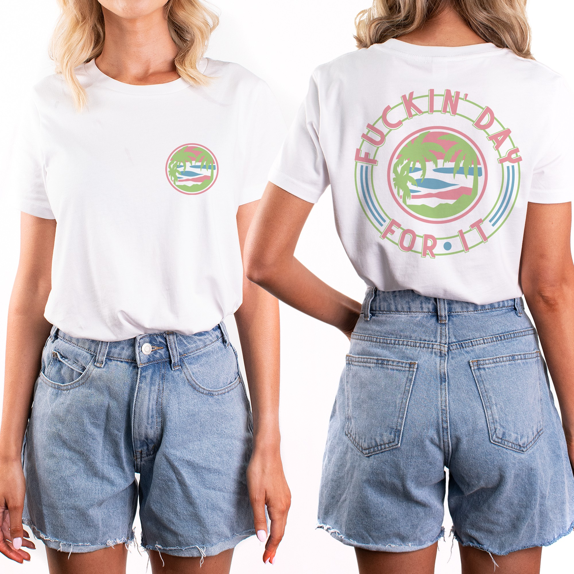 DAY FOR IT FRONT AND BACK TEE