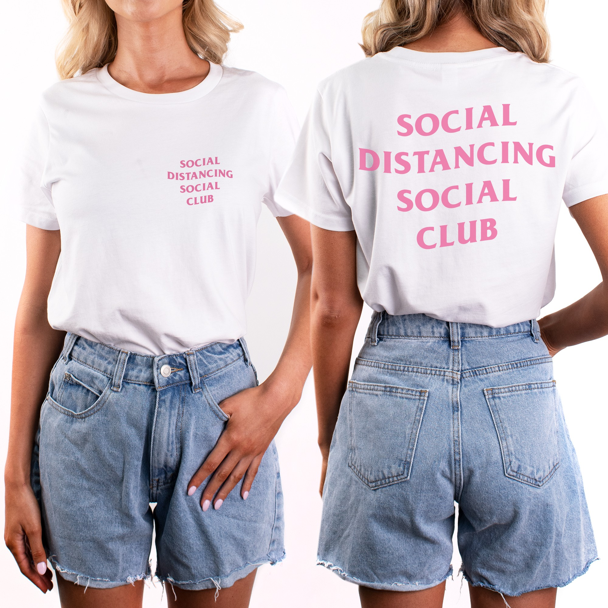 PINK SOCIAL DISTANCING FRONT AND BACK WHITE TEE