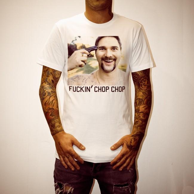 FUCKIN CHOP CHOP WHITE TEE