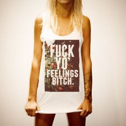 FUCK YO FEELINGS WOMENS WHITE SINGLET