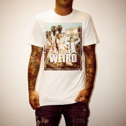 LETS GET WEIRD WHITE TEE