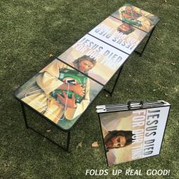 JESUS DIED FOR OUR TINS FOLDING BEER PONG TABLE