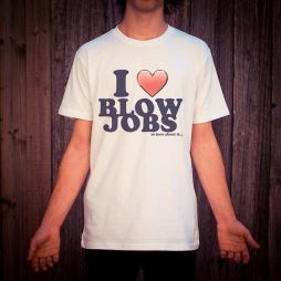 I LOVE BLOW JOBS WHITE TEE