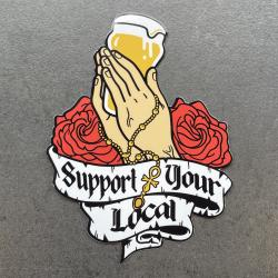 SUPPORT YOUR LOCAL DIE CUT STICKER