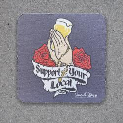 SUPPORT YOUR LOCAL COASTER