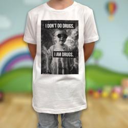 I DON'T DO DRUGS KIDS TEE