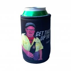 GET THAT UP YA STUBBY HOLDER